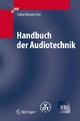 Handbuch der Audiotechnik - Stefan Weinzierl;  Stefan Weinzierl