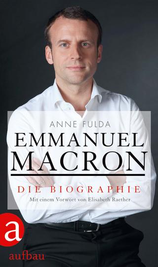 Emmanuel Macron Von Anne Fulda Isbn 978 3 351 03698 0 Buch Online Kaufen Lehmanns De