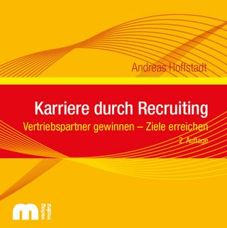 Karriere durch Recruiting - Andreas Hoffstadt