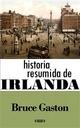 Historia Resumida De Irlanda - Bruce Gaston