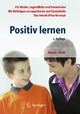 Positiv lernen - Fritz Jansen; Uta Streit