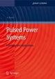 Pulsed Power Systems - Hansjoachim Bluhm