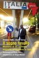 Il sogno fasullo - Giulio Garau; Amadou Kane