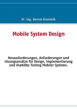 Mobile System Design - Dennis Krannich