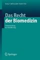 Das Recht der Biomedizin - Ralf Müller-Terpitz