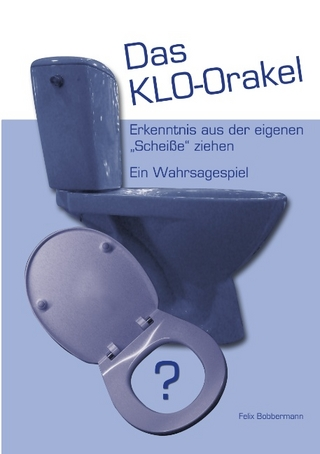 Das KLO-Orakel - Felix Bobbermann
