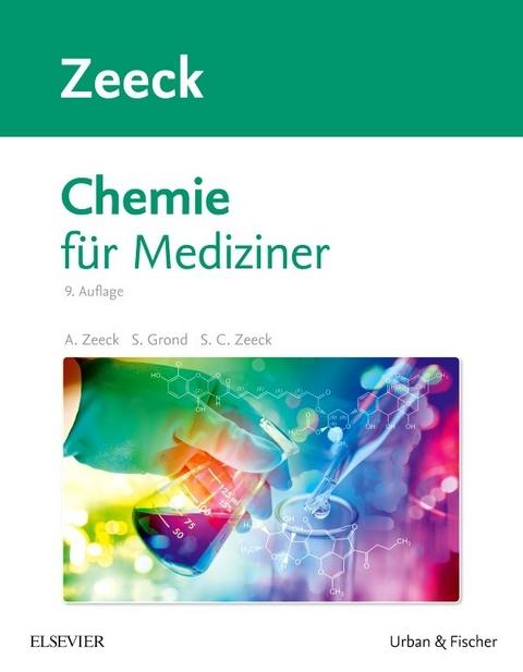 Zeeck, Chemie für Mediziner - aktuelle Auflage 2017 bestellen ...
