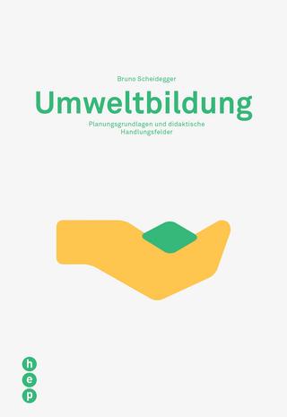 Umweltbildung - Bruno Scheidegger