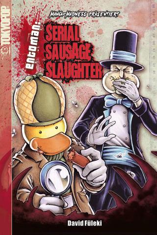 Manga Madness: Serial Sausage Slaughter - David Füleki