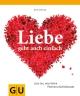 Liebe geht auch einfach - Rita Pohle