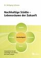 Nachhaltige Städte - Lebensräume der Zukunft - Wolfgang Schuster