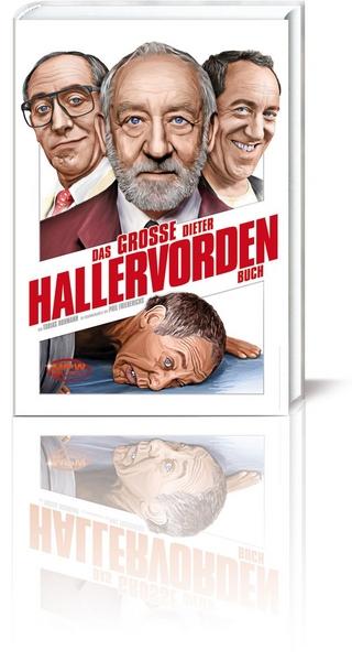 Das große Dieter Hallervorden Buch - Tobias Hohmann