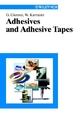 Adhesives and Adhesive Tapes - Gerhard Gierenz;  Werner Karmann