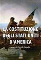 La Costituzione degli Stati Uniti d'Americ - Fuoco Edizioni