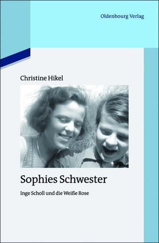 Sophies Schwester - Christine Friederich