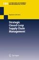 Strategic Closed-Loop Supply Chain Management - Baptiste Lebreton