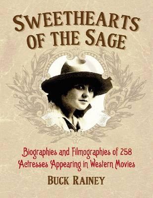 Sweethearts of the Sage - Buck Rainey