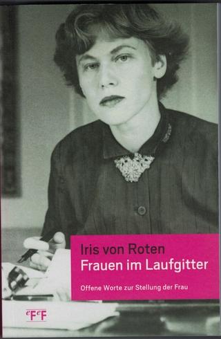 Frauen im Laufgitter - Iris von Roten