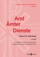 Evangelisch-Lutherische Kirchenagende Band IV/1: Amt – Ämter – Dienste - Liturgische Kommission der Selbstständigen Evangelisch-Lutherischen Kirche (Hrsg.)