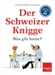 Der Schweizer Knigge - Christoph Stokar; Der Schweizerische Beobachter
