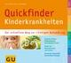 Quickfinder Kinderkrankheiten