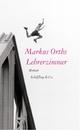 Lehrerzimmer - Markus Orths
