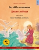 The Wild Swans. Bilingual children's book adapted from a fairy tale by Hans Christian Andersen (Swedish - Russian) - Ulrich Renz