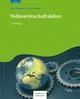 Volkswirtschaftslehre - Paul Krugman;  Robin Wells