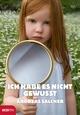 Ich habe es nicht gewusst - Andreas  Salcher