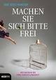 Machen Sie sich bitte frei - Uwe Böschemeyer