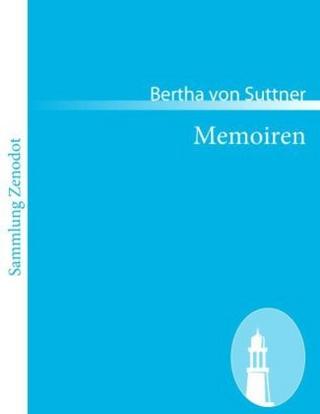 Memoiren - Bertha von Suttner