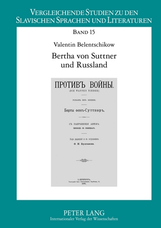 Bertha von Suttner und Russland - Valentin Belentschikow