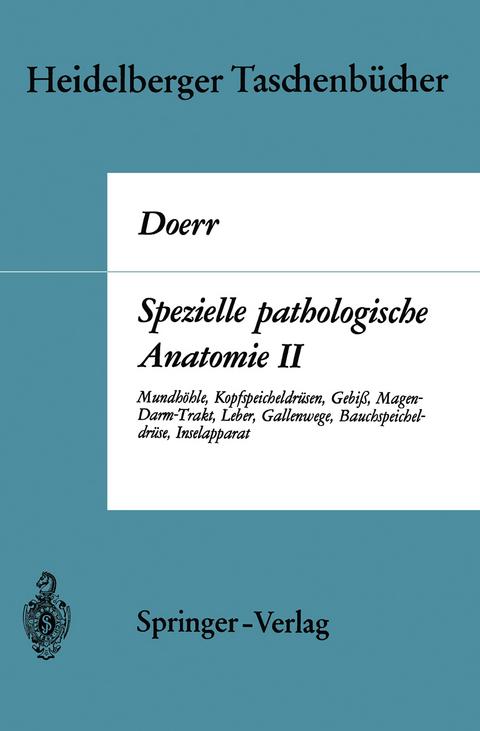 Spezielle pathologische Anatomie II von W. Doerr | ISBN 978-3-540 ...