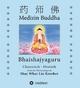 Medizin Buddha - Shay Whar Kröber