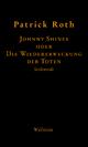 Johnny Shines - Michaela Kopp-Marx;  Patrick Roth