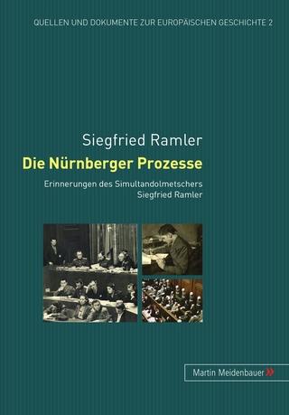 Die Nürnberger Prozesse - Siegfried Ramler