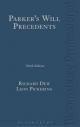 Parker's Will Precedents - Pickering Leon Pickering;  Dew Richard Dew