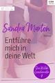 Entführe mich in deine Welt - Sandra Marton