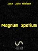 Magnum Spatium - Jack John Nielsen