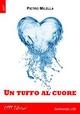 Un tuffo al cuore - Pietro Milella