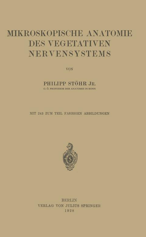 Mikroskopische Anatomie des Vegetativen Nervensystems von Philipp ...