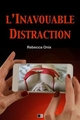L'inavouable distraction - Rebecca Onix