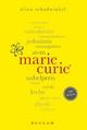 Marie Curie. 100 Seiten - Alina Schadwinkel