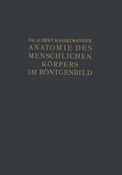 Atlas der Anatomie des Menschlichen Körpers im… von Albert ...