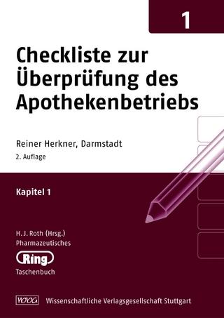 Pharmazeut. Ringtaschenbuch Bd. 1 Checkliste zur Überprüfung des Apothekenbetriebs - Reiner Herkner