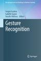Gesture Recognition - Sergio Escalera; Isabelle Guyon; Vassilis Athitsos