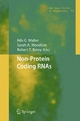Non-Protein Coding RNAs - Nils G. Walter;  Nils Walter;  Sarah A. Woodson;  Sarah A. Woodson;  Robert T. Batey;  Robert T. Batey