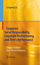 Corporate Social Responsibility, Corporate Restructuring and Firm´s Performance