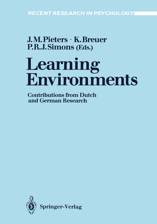 Learning Environments - Jules M. Pieters; Klaus Breuer; P. Robert-Jan Simons
