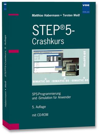 STEP®5-Crashkurs - Matthias Habermann; Torsten Weiß